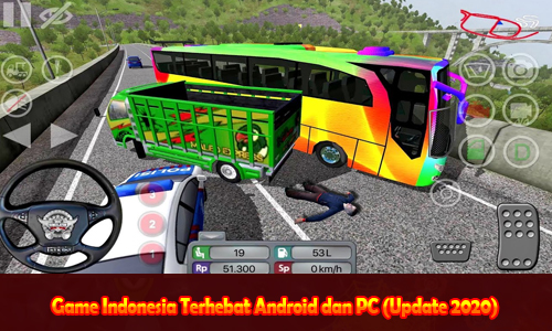 Game Indonesia Terhebat Android dan PC (Update 2020)