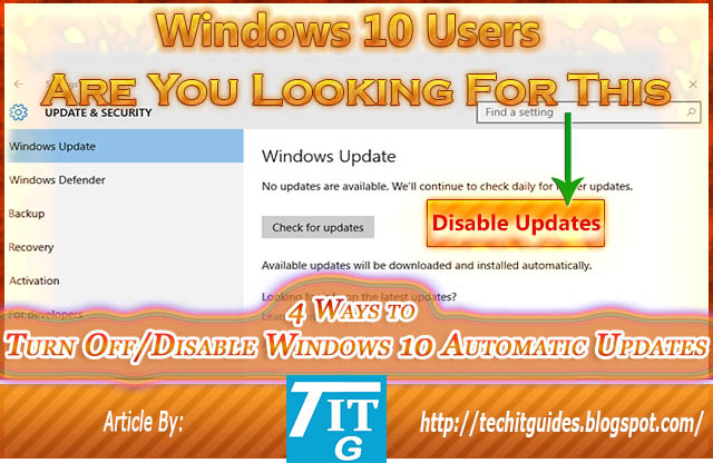 4 Ways to Turn Off-Disable Windows 10 Automatic Updates