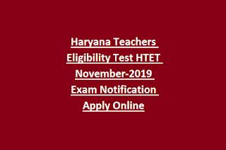 Haryana Teachers Eligibility Test HTET November-2019 Exam Notification Apply Online