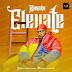 [MUSIC + VIDEO] AJANAKU - ELEVATE