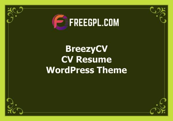 BreezyCV – CV Resume WordPres Theme Free Download