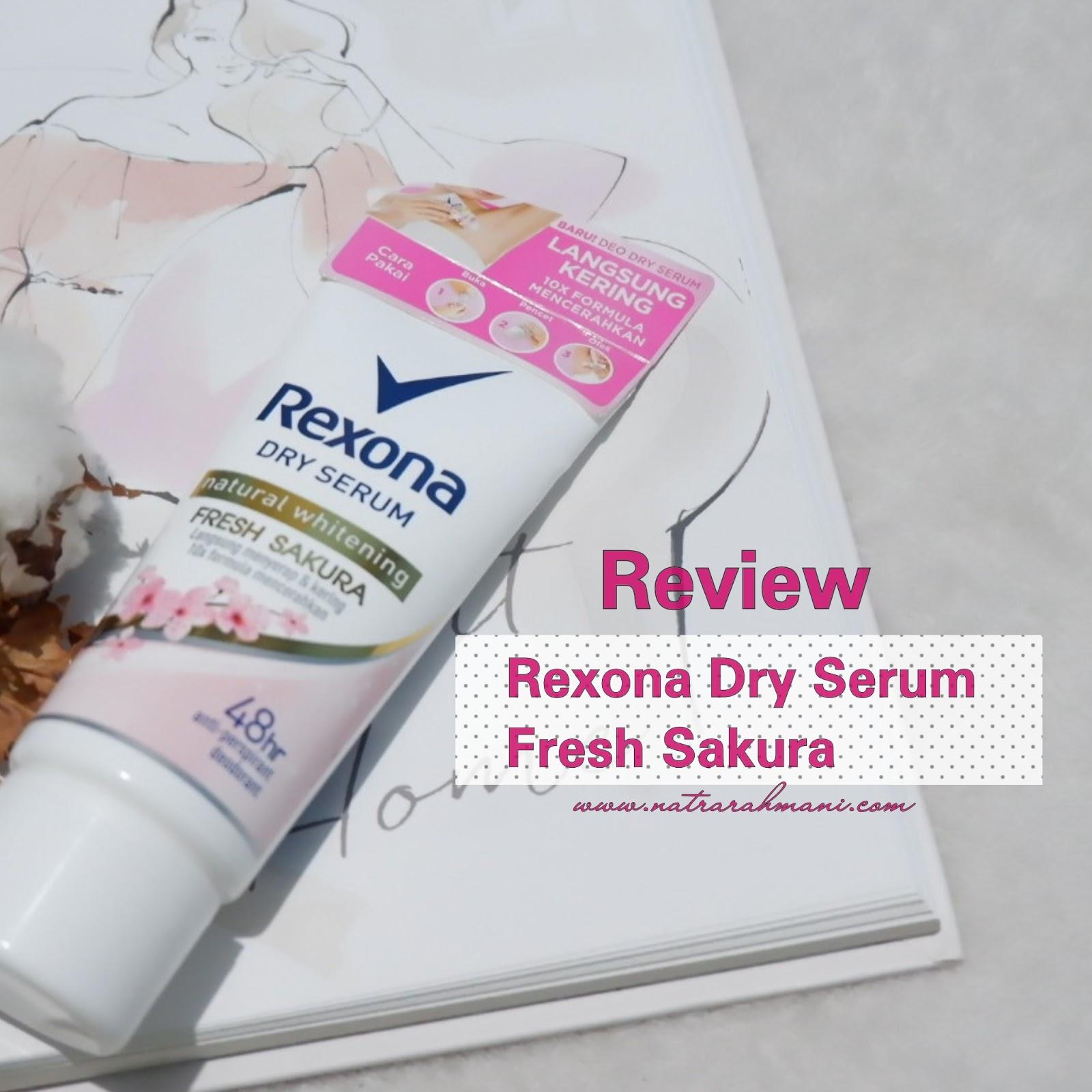 review-rexona-dry-serum-fresh-sakura-natrarahmani