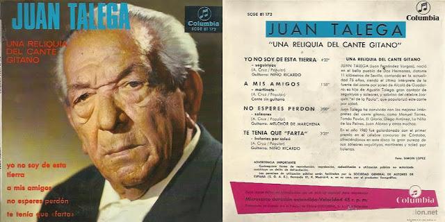 """JUAN TALEGA """"UNA RELIQUIA DE CANTE GITANO"""" (EP) COLUMBIA 1966"""