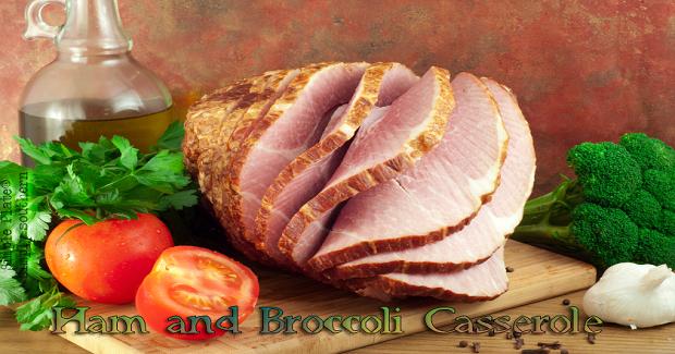 Creamy Ham And Broccoli Casserole Recipe