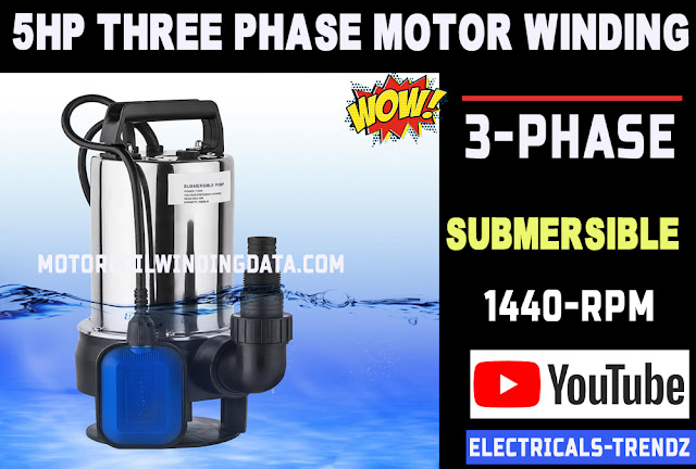 5 hp three phase submersible pump winding data.
