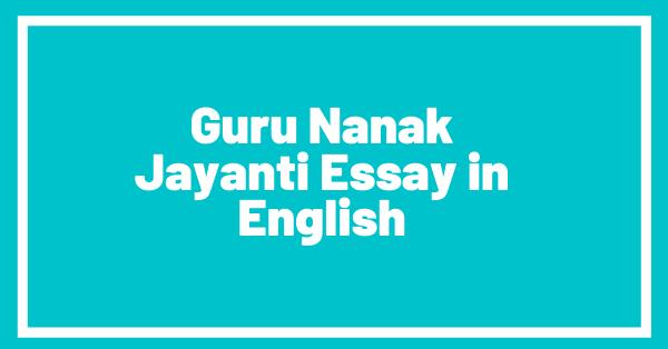 Guru nanak jayanti essay in english
