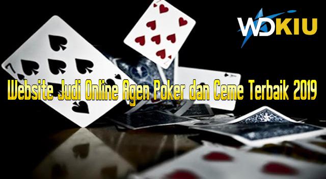 Website Judi Online Agen Poker dan Ceme Terbaik 2019