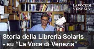 Nascita, storia e fine della Libreria Solaris in Strada Nuova - su ''La Voce di Venezia''