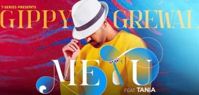 Me & U song Lyrics Gippy Grewal