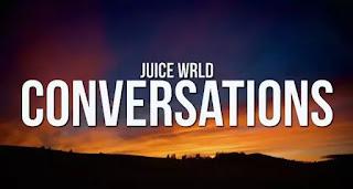 JUICE WRLD - CONVERSATIONS LYRICS