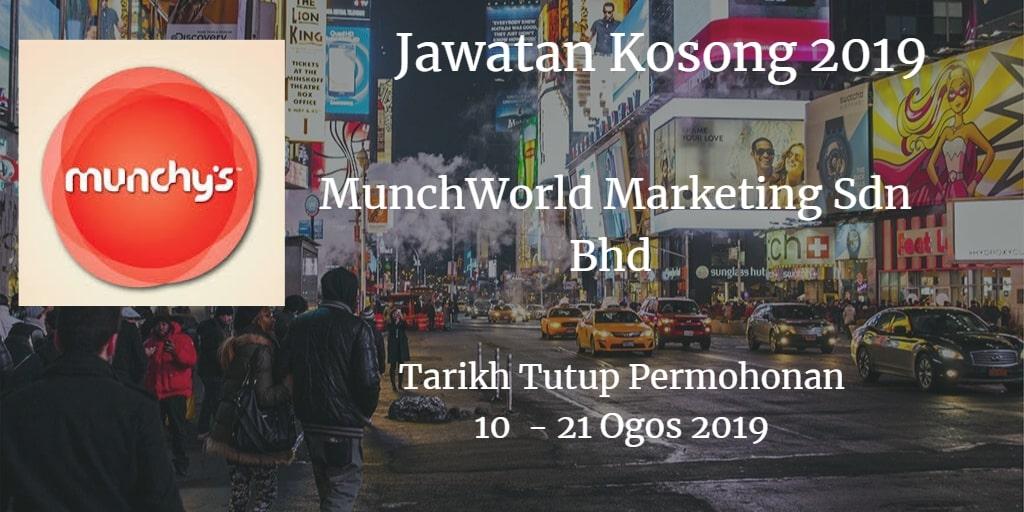 Jawatan Kosong MunchWorld Marketing Sdn Bhd 10 - 21 Ogos 2019