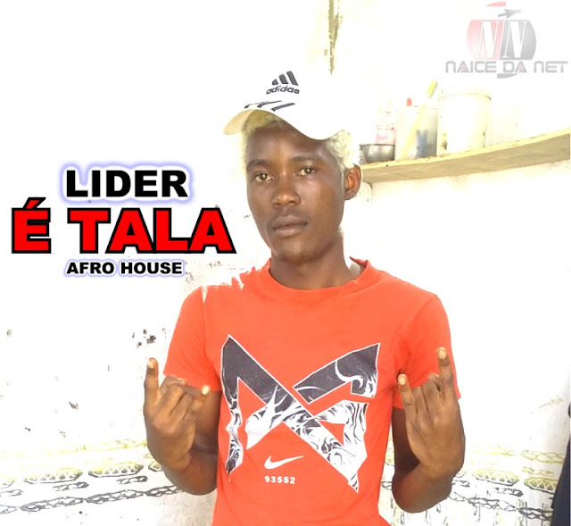 Líder - É Tala (Afro House) [Download Mp3]