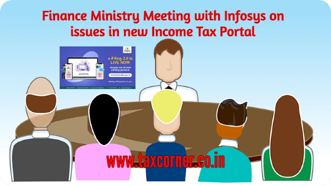Finance Ministry Meeting with Infosys on issues in new Income Tax Portal