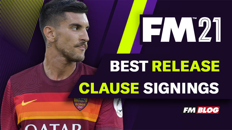 Best Release Clause Signings in Football Manager 2021