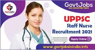 UPPSC Staff Nurse Recruitment Online Form 2021