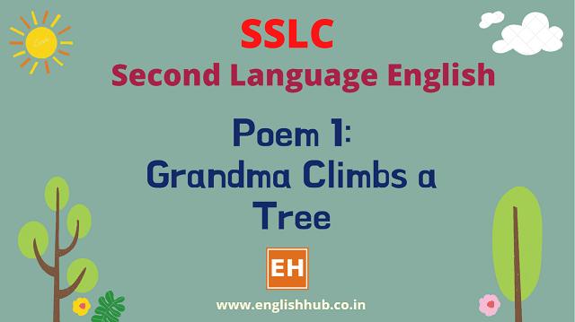 SSLC SL English Q&A of Poem 1: Grandma Climbs a Tree