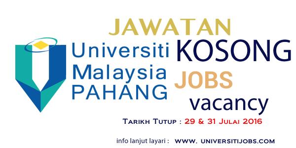 Jawatan Kosong Universiti Malaysia Pahang (UMP) Terkini Julai 2016