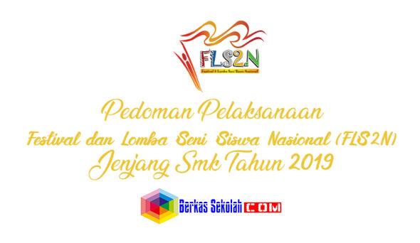 JUKNIS FLS2N SMK Tahun 2019