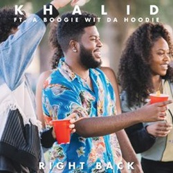 Baixar Right Back - Khalid feat. A Boogie Wit da Hoodie Mp3