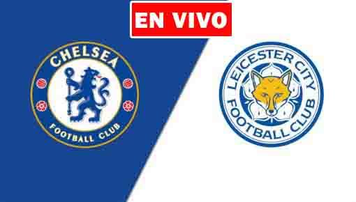 EN VIVO   Chelsea vs. Leicester, Jornada 37 de la Premier League ¿Dónde ver el partido online gratis en internet?