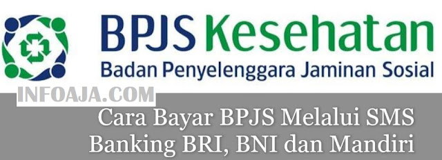 Cara Bayar BPJS Melalui SMS Banking