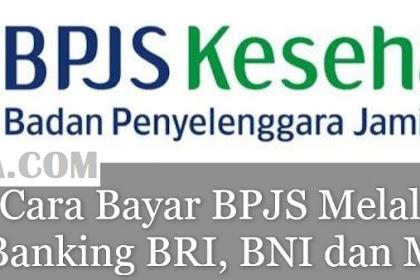 Cara Bayar BPJS Melalui SMS Banking BRI, BNI dan Mandiri