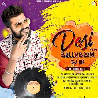 DESI BOLLYBOOM VOL. 4 (THE ALBUM) - DJ AK