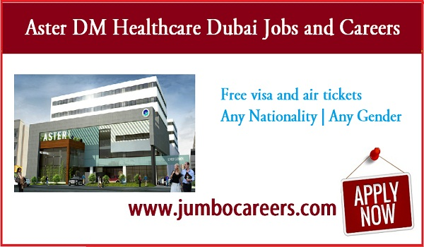 Jobs at middle east, Dubai and Indian jobs for Aster DM healthcare 2018,