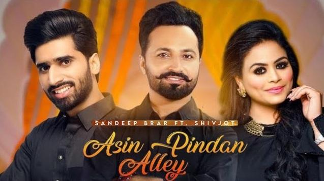 Asin Pindan Aaley Lyrics - Shivjot
