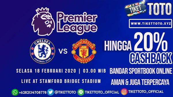 Prediksi Pertandingan Chelsea vs Manchester United 18 Februari 2020
