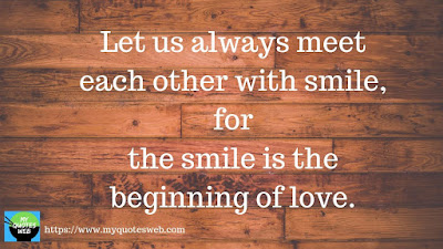 Let us always meet each other with smile | Quotes on Smile