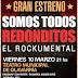 """#Estreno """"Somos Todos Redonditos, Rockumental"""""""