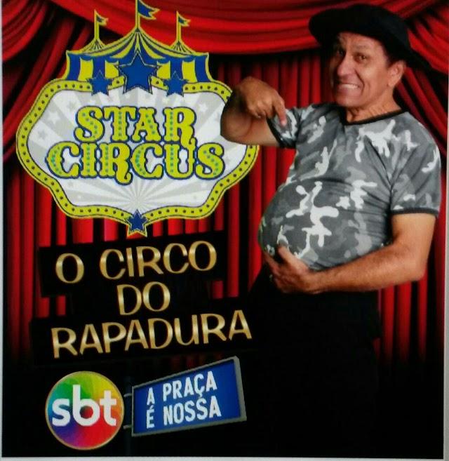 Circo do Rapadura (do SBT) estréia em Chaval nessa sexta
