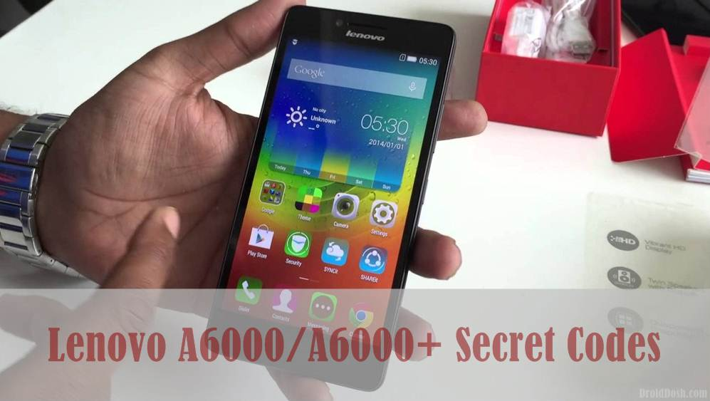 Lenovo A6000/A6000+ Secret Codes