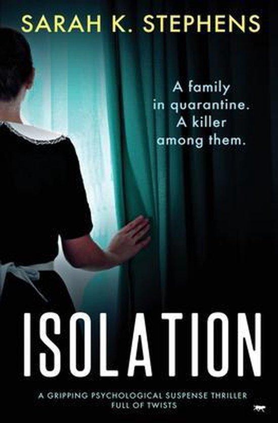 Isolation van Sarah K. Stephens
