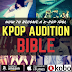 Kpop Audition Bible: How to become a k-pop idol is Now Available on Amazon, iTunes, Kobo and more!