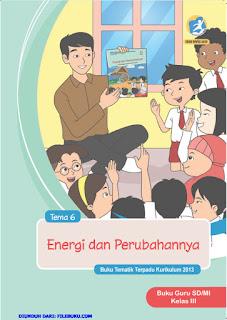 Tema 6 Buku Guru Kelas 3-III Kurikulum 2013 Revisi 2018