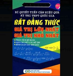 Bí Quyết Tiếp Cận Hiệu Quả Kỳ Thi THPT Quốc Gia Bất Đẳng Thức ebook PDF EPUB AWZ3 PRC MOBI