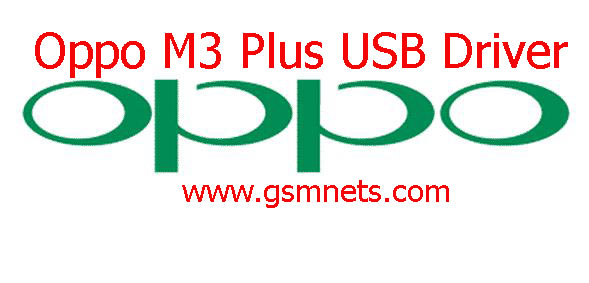 Oppo M3 Plus USB Driver Download