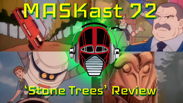 MASKast 72: Stone Trees Review