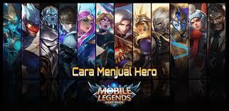 Cara Menjual Hero Mobile Legends Menjadi Battle Point