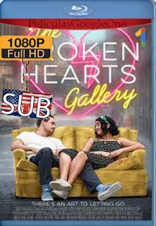 The Broken Hearts Gallery (2020) [1080p Web-Dl] [SUB] [LaPipiotaHD]