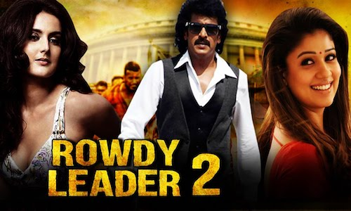 Rowdy Leader 2 2017 Hindi Dubbed 720p HDRip 800MB