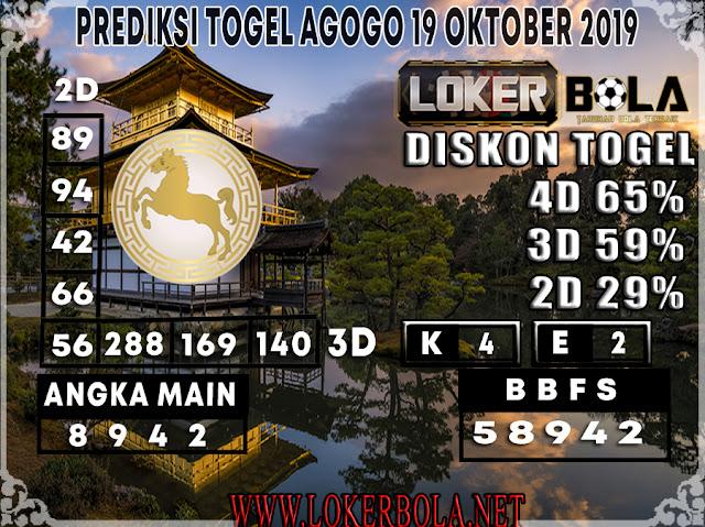 PREDIKSI TOGEL AGOGO LOKERBOLA 19 OKTOBER 2019