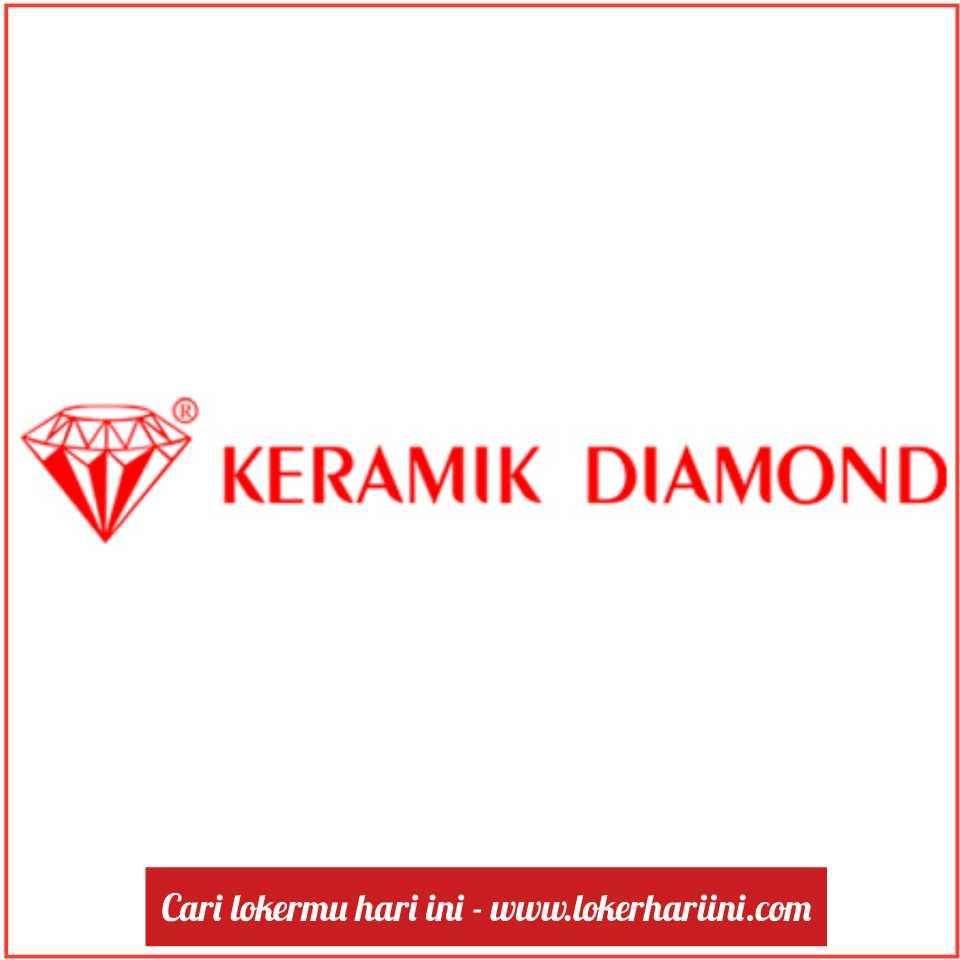 Lowongan Kerja Pt Keramik Diamond Industries Pabrik Gresik Terbaru 2021