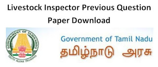 TNAHD Livestock Inspector Previous Question Papers and Syllabus 2019-20