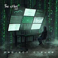 """Ο δίσκος των The Wring """"Project Cipher"""""""