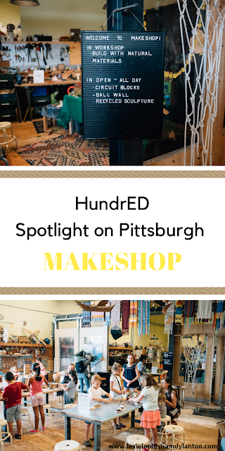 HundrED Spotlight on Pittsburgh - MAKESHOP
