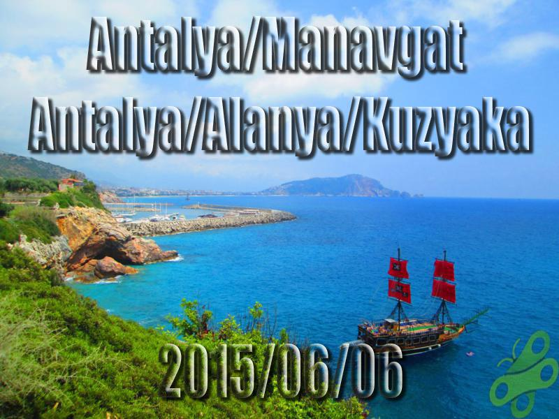 2015/06/06 Buralarda geziyorum bisiklet turu (BGBT) 23. Gün (Antalya/Manavgat – Antalya/Alanya/Kuzyaka)