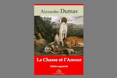 La Caza y el Amor - Alejandro Dumas